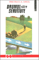 Drumul catre servitute