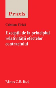 Exceptii de la principiul relativitatii efectelor contractului