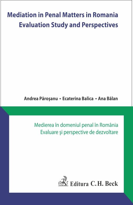 Mediation in Penal Matters in Romania