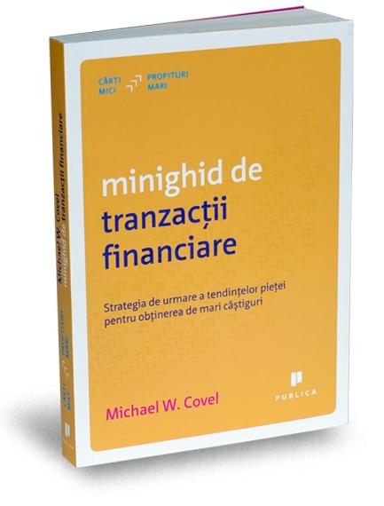 minighid-de-tranzactii-financiare-michael-covel-carti-mici-profituri-mari-editura-publica