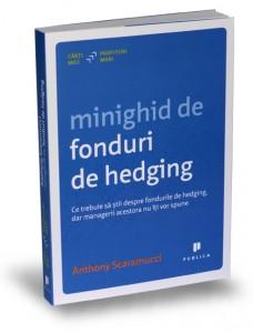 minighid-de-fonduri-de-hedging-anthony-scaramucci-carti-mici-profituri-mari-editura-publica