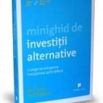 Abordati investitiile in mod alternativ!