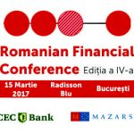 "BusinessMark: Reprezentantii institutiilor financiare se reunesc pe 15 martie 2017 la ""Romanian Financial Conference"""