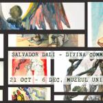 In perioada octombrie – noiembrie Muzeul Unirii Iasi gazduieste Expozitia Salvador Dali – Divina Commedia