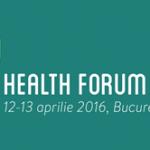 Health Forum 2016 12-13 APRILIE 2016