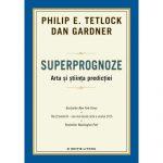 Superprognoze – intre matematici oculte si logica mintii