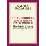 De la leadership la management eficient cu Peter Drucker